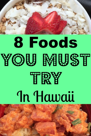 The best way to experience a place is through its food. Here are 8 Foods you HAVE to try while in Hawaii! #Hawaii #HawaiianFood | AGlobalStroll.com