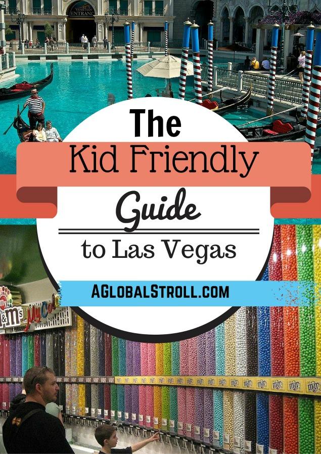 Kid Friendly Guide Las Vegas